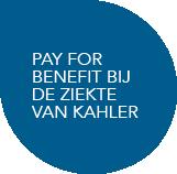 pay for benefit bij de ziekte van kahler